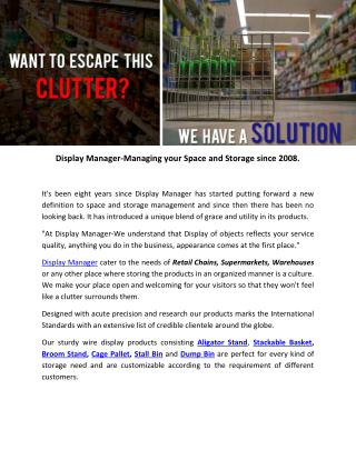 Display Manager-Managing your Space and Storage since 2008.