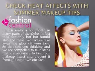 check Heat Affects with Summer Makeup Tips