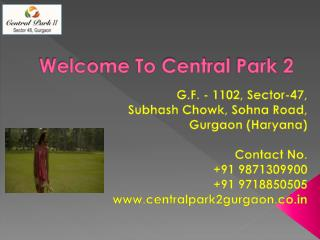 Central Park II - Belair  Sector 48 Sohna Road Gurgaon - Centralpark2gurgaon.co.in