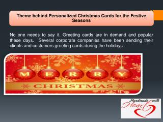 Theme behind Personalized Christmas Cards for the Festive Seasons