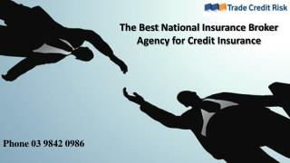 The Best National Insurance Broker Agency for Credit Insurance