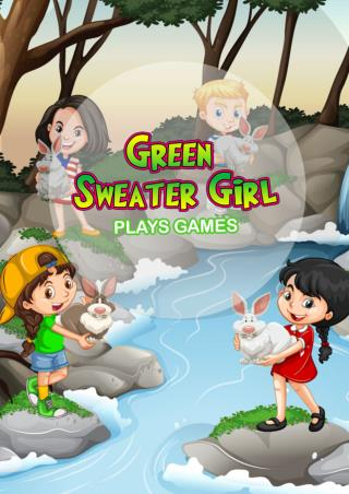 The Green Sweater Girl Play Games