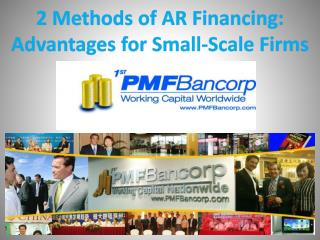 2 Methods of AR Financing: Advantages for Small-Scale Firms