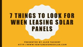 7 Things to Look for When Leasing Solar Panels
