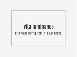 http://healthflyup.com/vita-luminance/