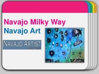 """""""Navajo Milky Way"""" Navajo Art"""