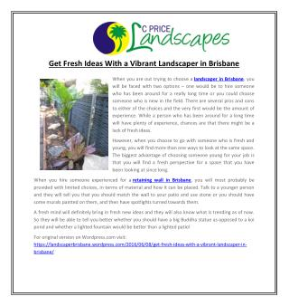 Get Fresh Ideas With a Vibrant Landscaper in Brisbane