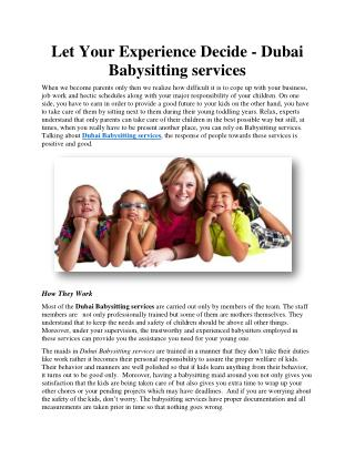 Let Your Experience Decide - Dubai Babysitting services