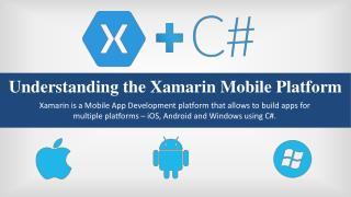 Understanding the Xamarin Mobile Platform