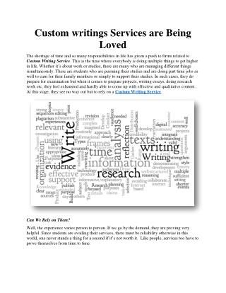 Custom writings Services are Being Loved