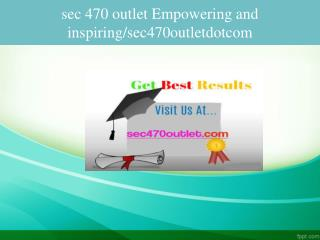 sec 470 outlet Empowering and inspiring/sec470outletdotcom