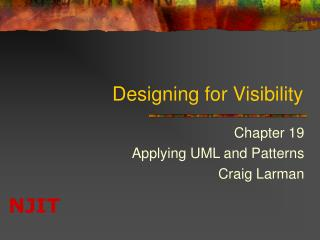Designing for Visibility