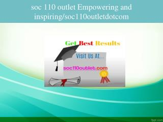 soc 110 outlet Empowering and inspiring/soc110outletdotcom