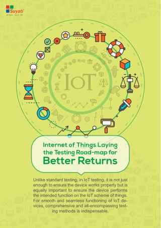 Internet of Things Laying the Testing Road-map for Better Returns
