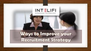 Ways to improve your recruitment strategy