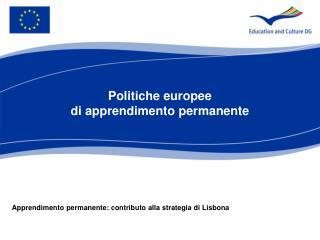 Politiche europee  di apprendimento permanente