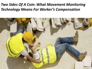 What Movement Monitoring Technology Means For Worker's Compensation