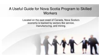 A Useful Guide for Nova Scotia Program to Skilled Workers