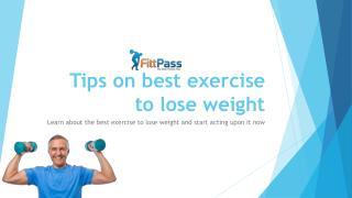 Tips on best exercise to lose weight