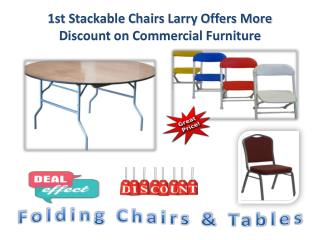 1st Stackable Chairs Larry Offers More Discount on Commercial Furniture
