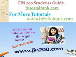 FIN 200 Students Guide -tutorialrank.com