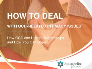 How to Deal with OCD Related Intimacy Issues