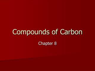 Compounds of Carbon