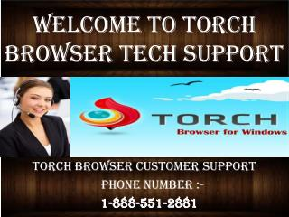Torch Browser Tech Support Phone Number