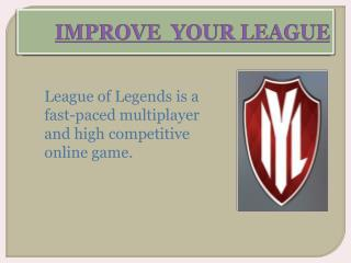 Get The Better League of Legends Online Game