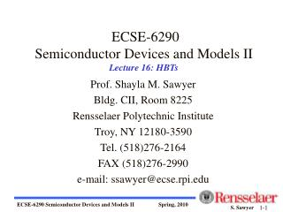 ECSE-6290 Semiconductor Devices and Models II Lecture 16: HBTs