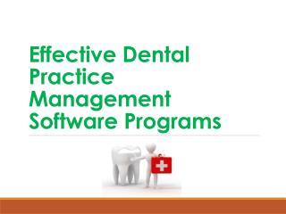Effective Dental Practice Management Software Programs