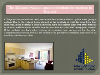 The different available accommodations for students in England