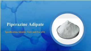 Essential Information of Piperazine Adipate