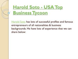 Harold Soto - USA Top Business Tycoon