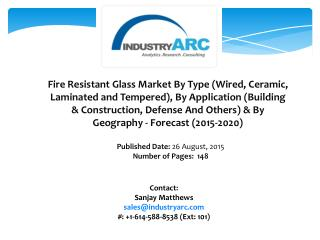 Fire Resistant Glass Market: high scope of applications for construction and Defense industry