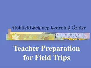Holifield Science Learning Center
