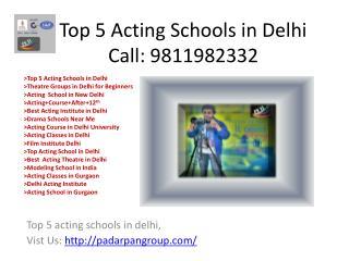 Top 5 Acting Schools in Delhi, Film Institute Delhi, Modeling Classes in Delhi