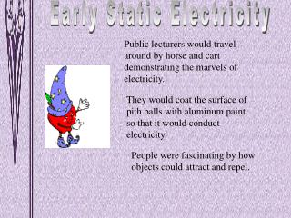 Early Static Electricity