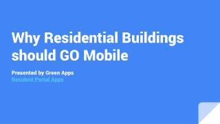 Resident Portal apps for multi-family apartment buildings