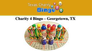 Charity 4 Bingo � Georgetown, TX