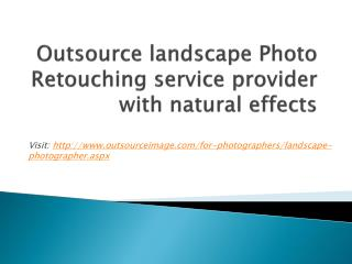 outsource Landscape Photo Retouching Service Provider