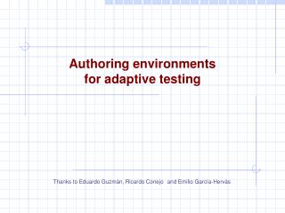 Authoring environments  for adaptive testing