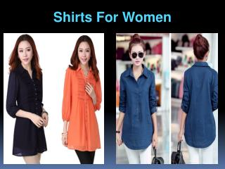 Designer and Stylish Shirts for Women
