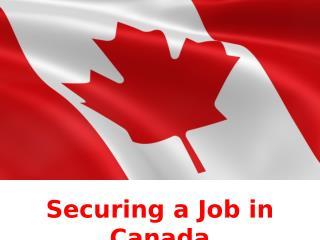 Canada Immigration Visa Securing a Job in Canada