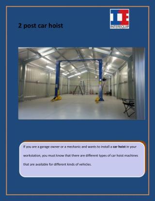 2 Post car hoist