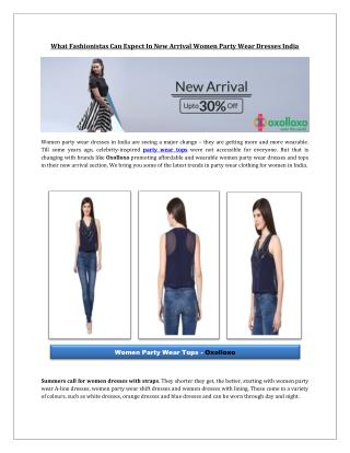 What fashionistas can expect in new arrival women party wear dresses India