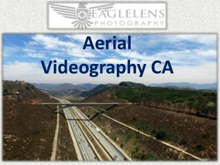 Aerial Videography CA