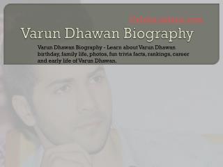 Varun Dhawan Biography | Biography of Varun Dhawan