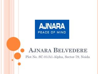 Ajnara Belvedere in Noida - 3 and 4 BHK Apartments