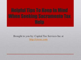 Helpful Tips To Keep In Mind When Seeking Sacramento Tax Help